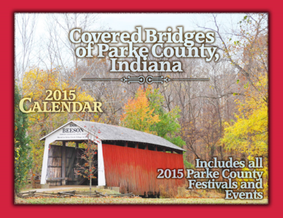 2015 Covered Bridges of Parke County Calendar