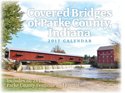 PARKE COUNTY'S COVERED BRIDGES 2017 CALENDAR