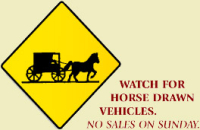 Watch for Horse Drawn Vehicles