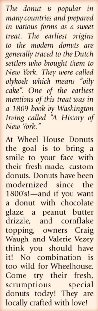 Roll On Into Wheel House Donuts