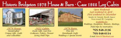 Visit the Historic Bridgeton 1878 House & Barn and Case 1822 Log Cabin